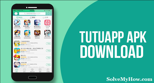 TutuApp APK (V3 5 11): FREE Download For Android | Solve My How