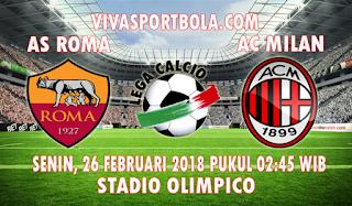 Prediksi Roma vs AC Milan 26 Februari 2018