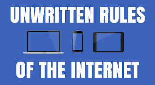 Unwritten Rules of the Internet
