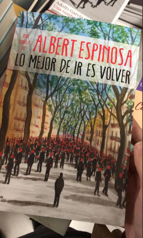 Lo Mejor De Ir Es Volver De Albert Espinosa Silvia Tinoco