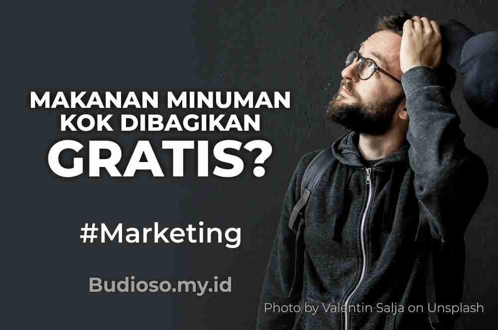Promosi marketing beriklan dengan cara membagikan makanan atau minuman gratis