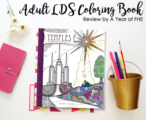 A Year Of Fhe Lds Book Review Temples Drawing On Symbols