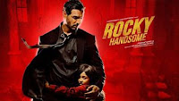 Rocky Handsome Budget & Box Office Collection