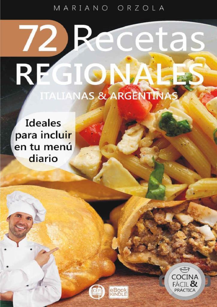 72 Recetas regionales Italianas y Argentinas – Mariano Orzola