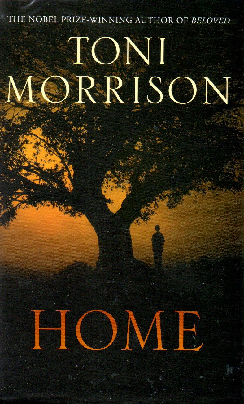 chhotahazri: Book Review: Home, by Toni Morrison