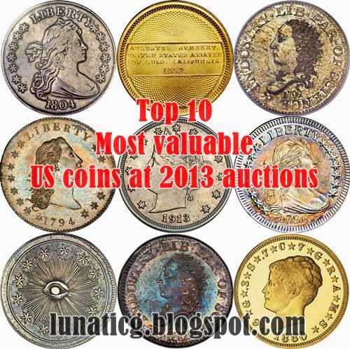 Top 10 Most Valuable Us Coins In 2013 Auctions  Lunaticg Coin