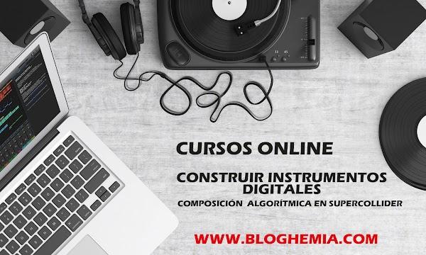 Cursos Online: Construir Instrumentos Digitales (sonido - Composición algorítmica en Supercollider)