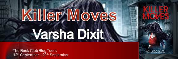 Book: Killer Moves by Varsha Dixit