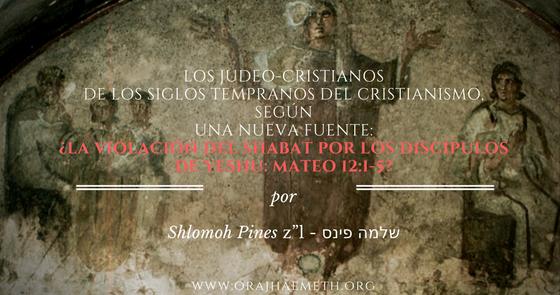 אורח האמת-Oraj HaEmeth: Los Judeo-cristianos de los siglos