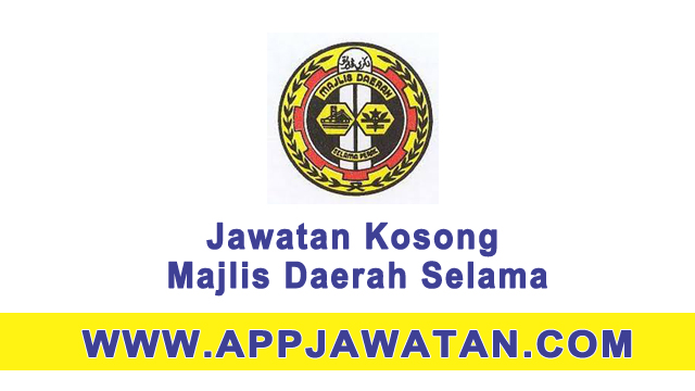 Jawatan kosong sebagai Pembantu Awam di Majlis Daerah Selama - 31 March 2017