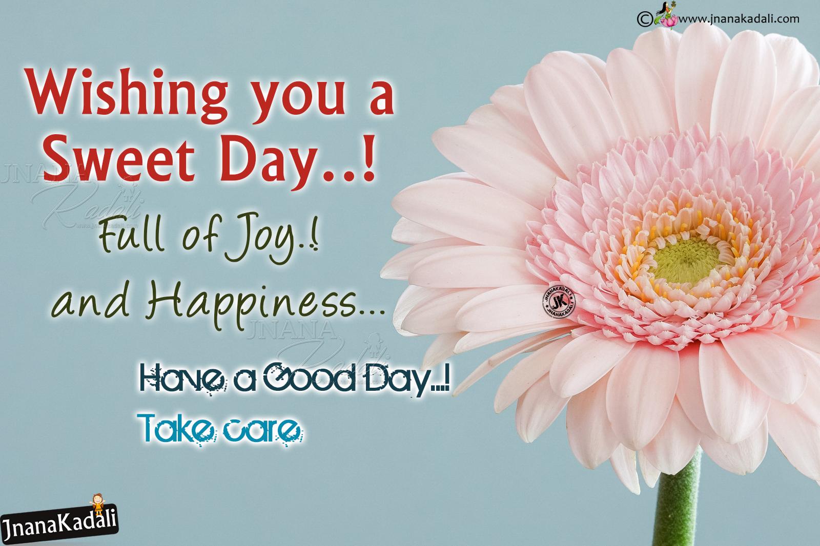 Wishing You A Sweet Day Quotes Greetings In English Jnana Kadali