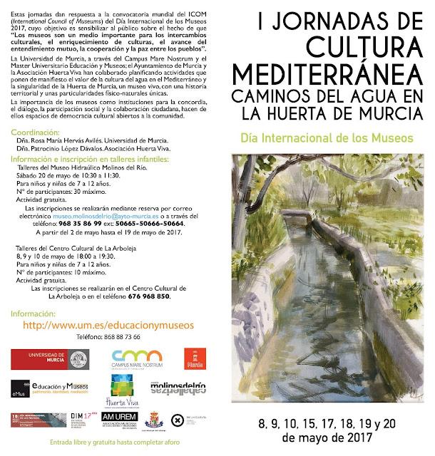 I jornadas de Cultura Mediterránea. Caminos del agua en la huerta de Murcia.
