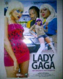 "New Naija Movie Titled 'LADY GAGA"" 1"