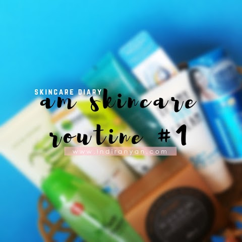 Morning Skincare Routine - #1