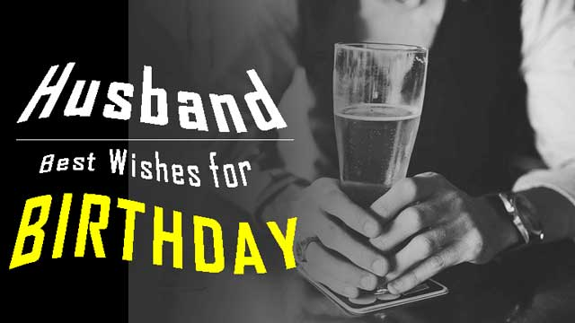 Best 100 Birthday Wishes for Husband