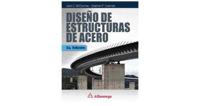 Diseño de Estructuras de Acero - Jack McCormack - 5ta edición