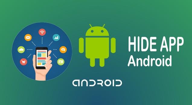 Cara Menyembunyikan Aplikasi Android Tanpa Root di Smartphone Kamu