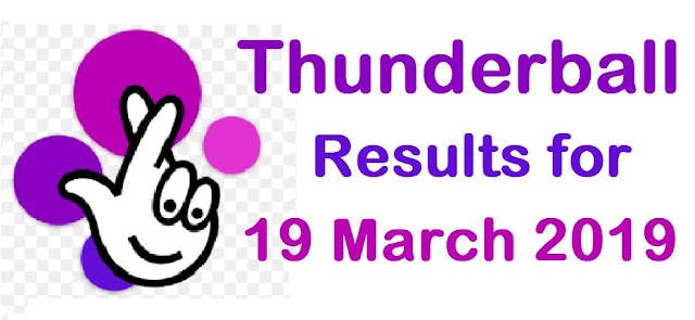 Thunderball results for Tuesday 19 March 2019