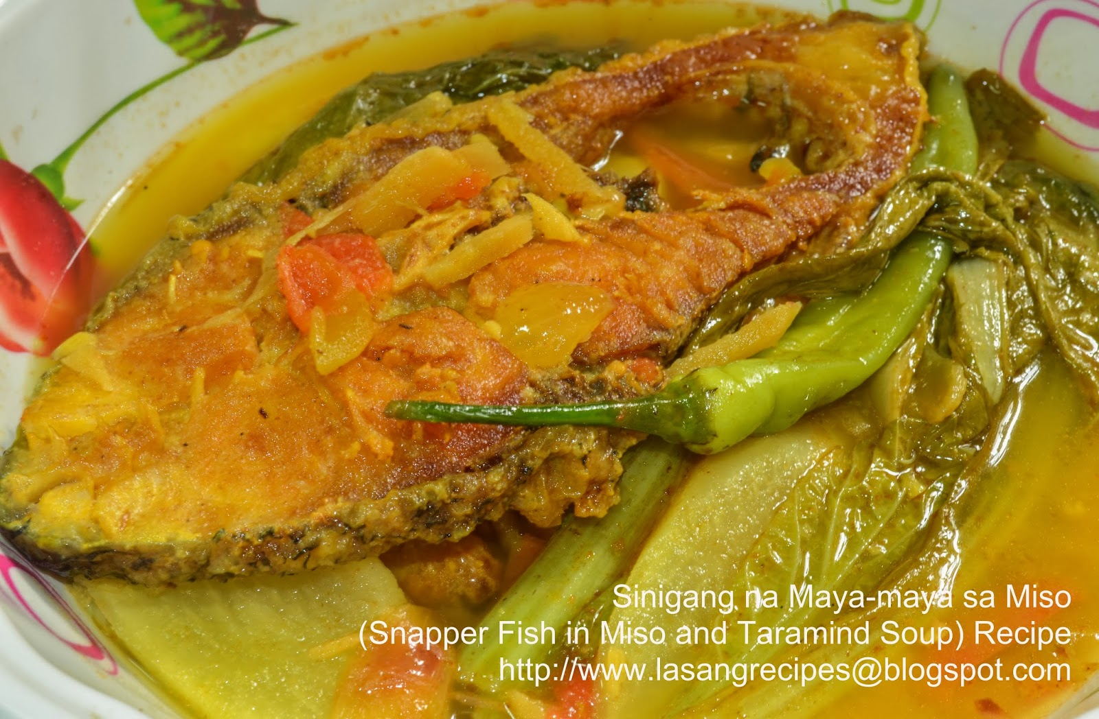Lasangrecipes Sinigang Na Maya Maya Sa Miso Snapper Fish In Miso And Taramind Soup Recipe