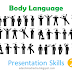Presentation Skills - A Very Detailed Guide (2) - Body Language