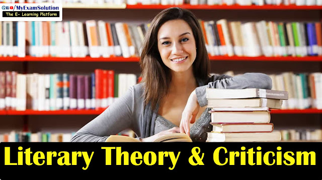 literary theory & criticism, Literary Movements, Literary Critics, English Literature, English Theory, my exam solution, myexamsolution.com