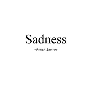 Cover Photo: Sadness - Ronak Sawant