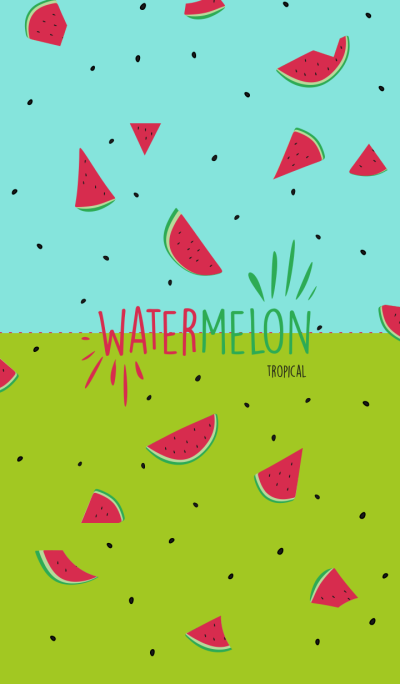 Hello watermelon ??