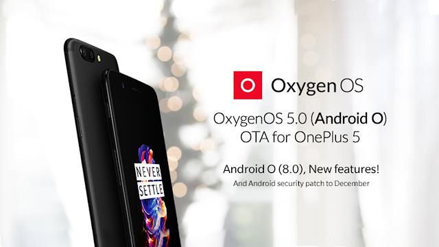 OnePlus 5 primește actualizarea la Oxygen OS 5.0 / Android 8.0 Oreo
