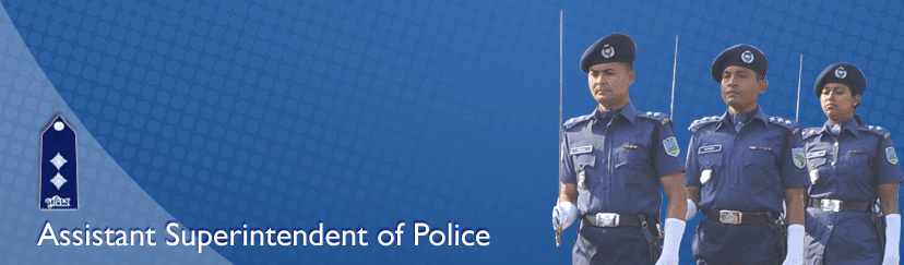 Bangladesh Police ASP Job Circular & Requirements