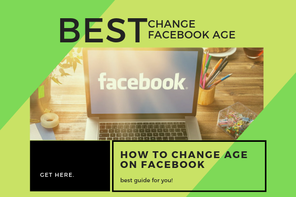 Can I Change My Age On Facebook<br/>