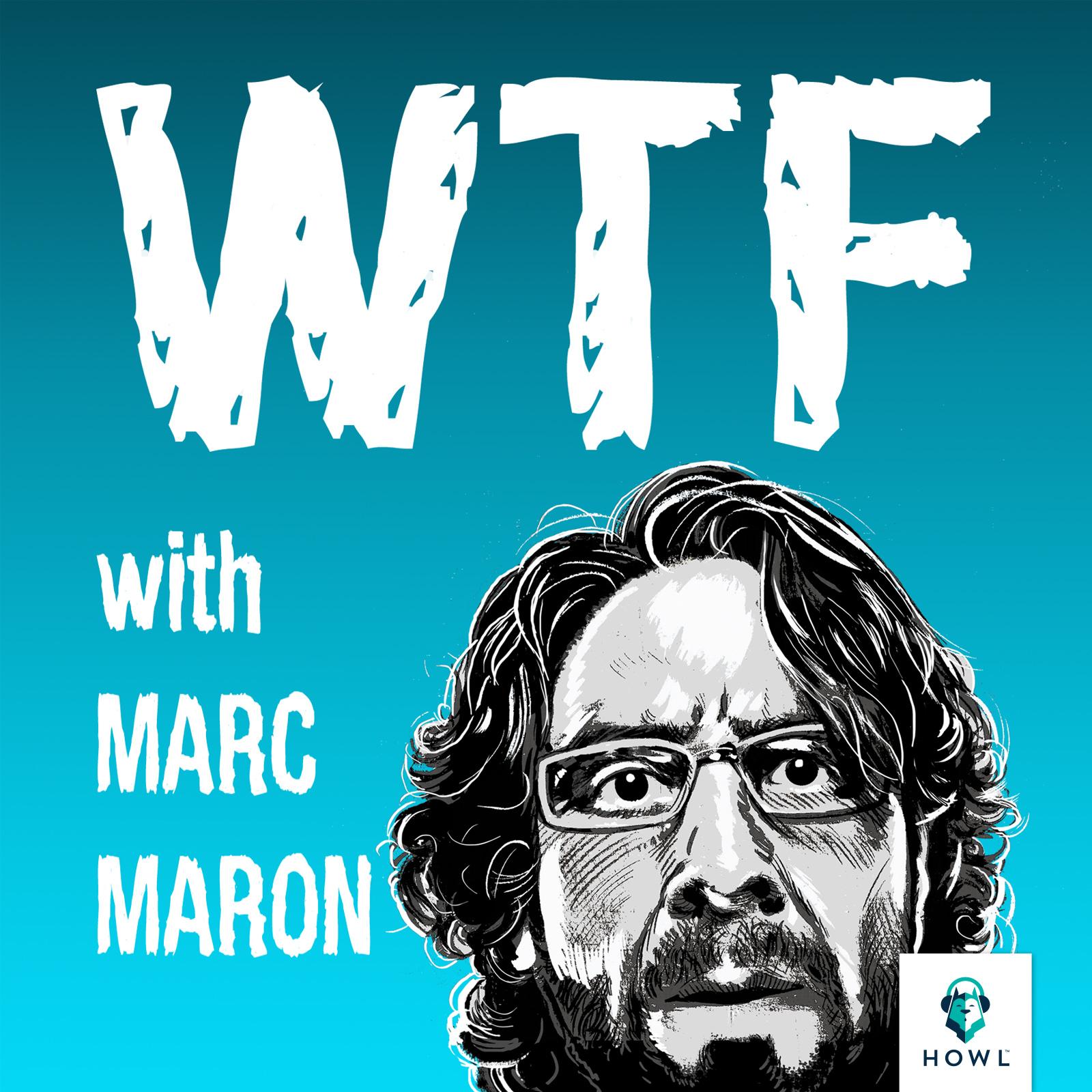 podcast, wtf, marc maron