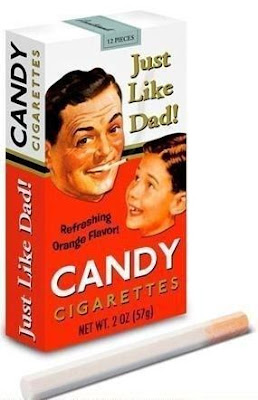 Candy cigarettes -- Just like Dad