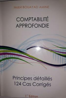 Comptabilité Approfondie - Principe détaillés 124 cas Corrigés ( Nabil bouayad amine )