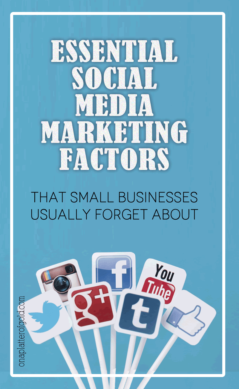 Top 3 Essential Social Media Marketing Factors That Businesses Usually Forget About
