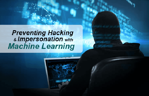 Bootstrap Business Preventing Hacking Impersonation Machine Learning AI