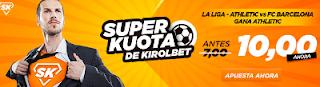 Superkuotas en Kirolbet Athletic vs Barcelona Liga 28 octubre