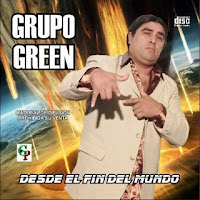 grupo green desde el fin del mundo