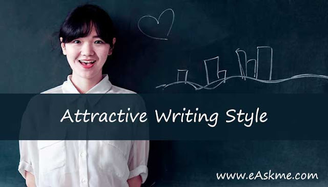 5 Tips to Obtain an Attractive Writing Style: eAskme