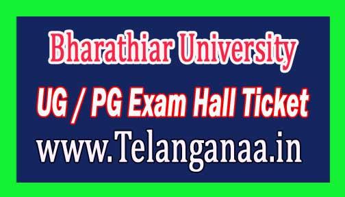 Bharathiar University UG / PG Exam Hall Ticket 2017 Download