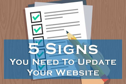 5 Signs You Need To Update Your Website