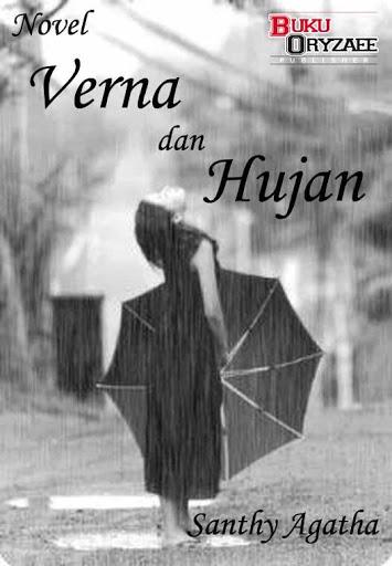 Santhy Agatha - Verna dan Hujan