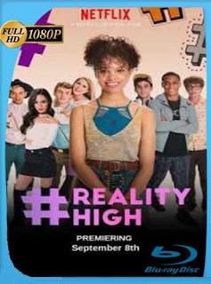 #REALITYHIGH (2017) HD [1080p] Latino [GoogleDrive] SilvestreHD