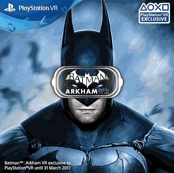Unindo-se a Resident Evil 7, que terá exclusividade de 1 ano, Batman Arkham VR terá exclusividade até 31 de março de 2017.