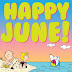Happy June...
