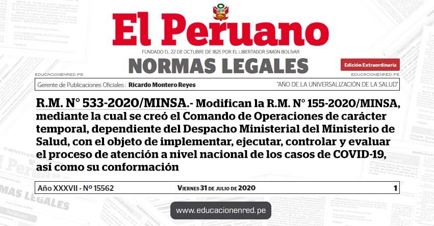 R. M. N° 533-2020/MINSA.- Modifican la R.M. N° 155-2020/MINSA, mediante la cual se creó el Comando de Operaciones de carácter temporal, dependiente del Despacho Ministerial del Ministerio de Salud, con el objeto de implementar, ejecutar, controlar y evaluar el proceso de atención a nivel nacional de los casos de COVID-19, así como su conformación