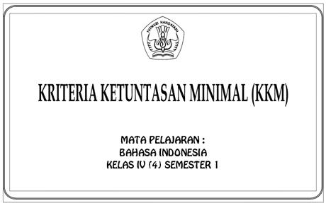 KKM KTSP SD/MI Kelas 1 2 3 4 5 6 Lengkap
