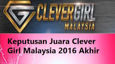 Juara Clever Girl Malaysia 2016 Akhir