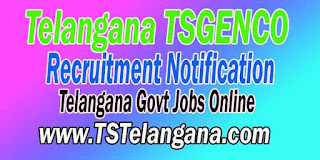 TSGENCO (Telangana State Power Generation Corporation Limited) Recruitment Notification 2016