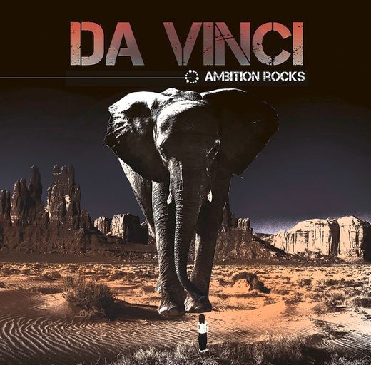 DA VINCI - Ambition Rocks (2017) full