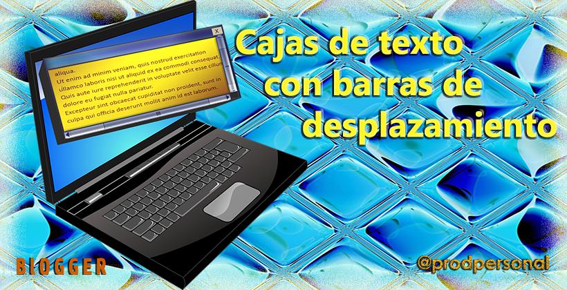 Cajas de texto con barras de desplazamiento HTML